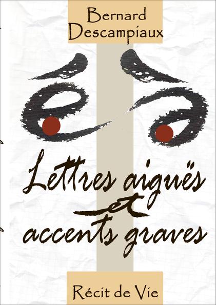 Lettres aiguës & accents graves